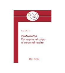 Prāṇāyāma - Dal Respiro del...
