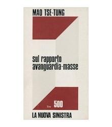 Sul Rapporto Avanguardia-Masse
