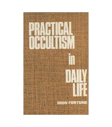 Practical Occultism in...