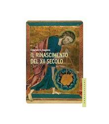 Il Rinascimento del XII Secolo