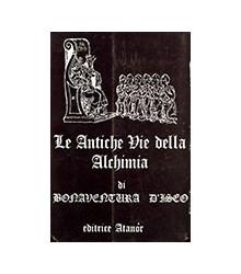 Le Antiche Vie dell'Alchimia