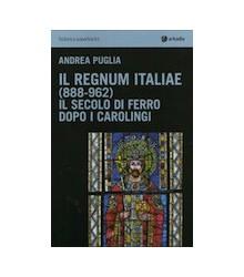 Il Regnum Italiae (888-962)