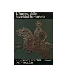 L'Europa delle Invasioni...