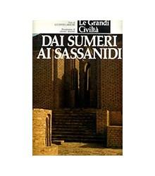 Dai Sumeri ai Sassanidi
