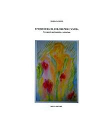I Fiori di Bach, Colori per...