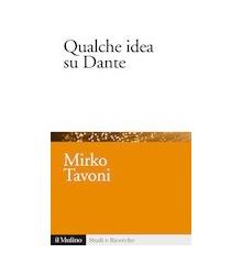 Qualche Idea su Dante