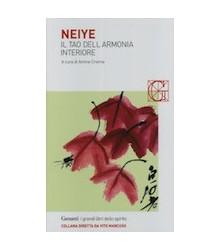 Neiye - Il Tao dell'Armonia...