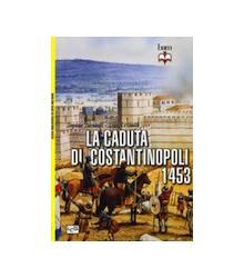 La Caduta di Costantinopoli...