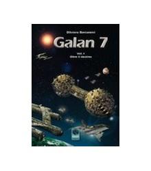 Galan 7 - Vol I - Oltre il...