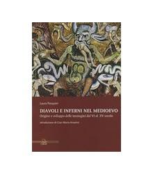 Diavoli e Inferni nel Medioevo