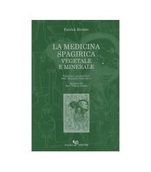 La Medicina Spagirica