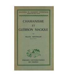 Chamanisme et Guérison Magique