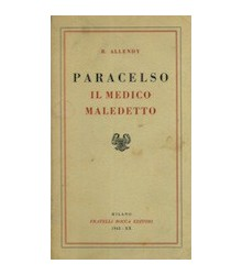 Paracelso il Medico Maledetto