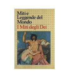 Miti e Leggende del Mondo