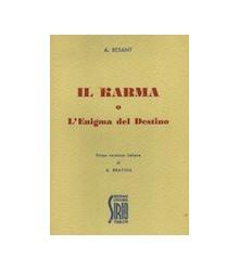 Il Karma o l'Enigma del...