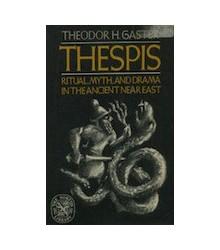 Thespis: Ritual Myth &...