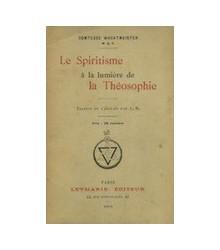 Le Spiritisme à la Lumière...