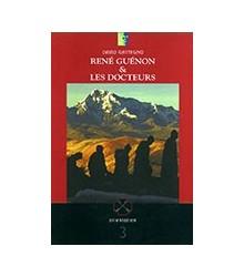 René Guénon & les Docteurs