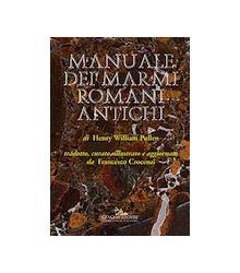 Manuale dei Marmi Romani...