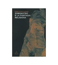 Zoroastro e la Fantasia...