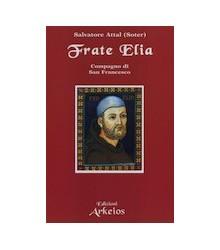 Frate Elia Compagno di S....