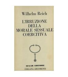 L'Irruzione della Morale Sessuale Coercitiva