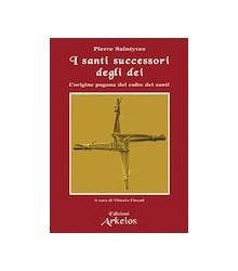 I Santi Successori degli Dei