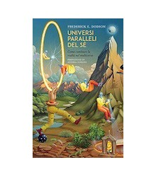 Universi Paralleli del Sé