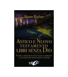 Antico e Nuovo Testamento...