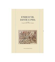 Enrico VII, Dante e Pisa