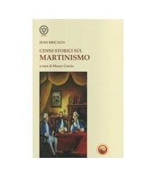 Cenni Storici sul Martinismo