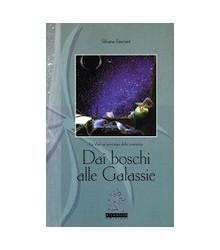 Dai Boschi alle Galassie
