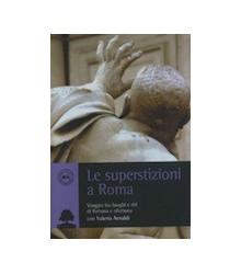 Le Superstizioni a Roma