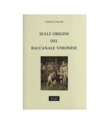 Sulle Origini del Baccanale...