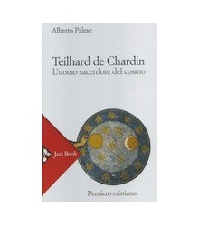 Teilhard de Chardin l'Uomo...
