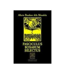 Fasciculus Rosarum Selectus