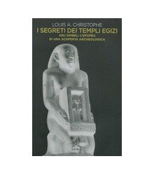 I Segreti dei Templi Egizi
