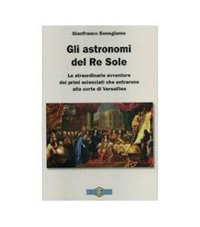 Gli Astronomi del Re Sole