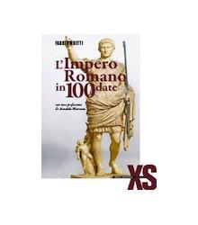 L'Impero Romano in 100 Date