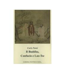Il Buddha, Confucio e Lao-Tse