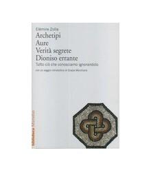 Archetipi - Aure - Verità...