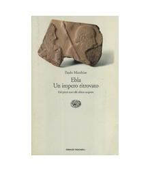 Ebla un Impero Ritrovato