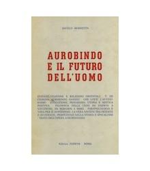 Aurobindo e il Futuro...