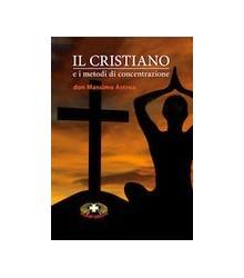 Il Cristiano e i Metodi di...
