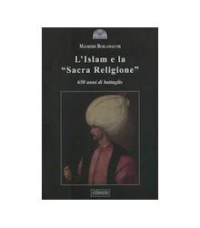 """L'Islam e la """"Sacra Religione"""""""