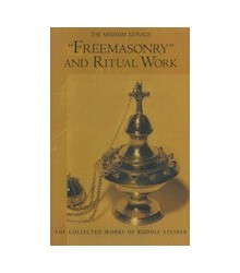 Freemasonry and Ritual Work