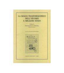 La Magia Trasformatrice...