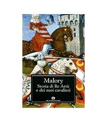 Storia di Re Artù e dei...