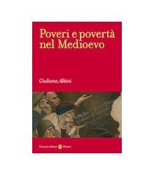 Poveri e Povertà nel Medioevo