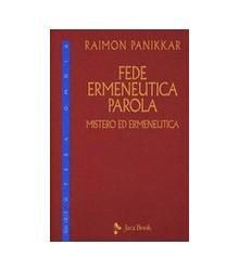 Fede, Ermeneutica, Parola